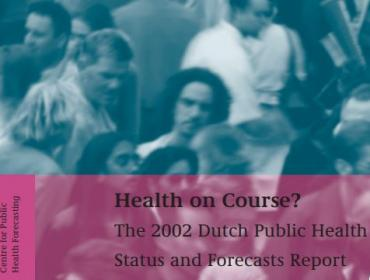 Cover RIVM report Health on Course? 2002